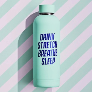 Flašica- Drink Stretch Breathe Sleep-Yes Studio